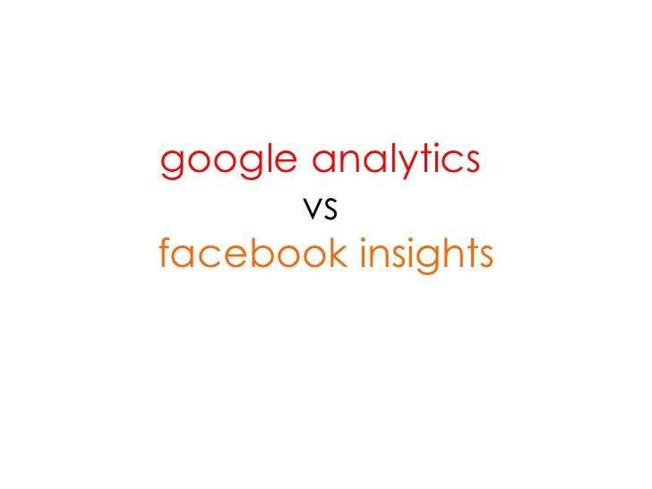 google analytics  vs   facebook insights