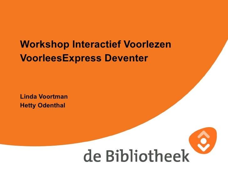 Workshop Interactief Voorlezen VoorleesExpress Deventer Linda Voortman Hetty Odenthal