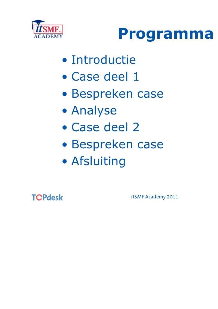 Een andere kijk op procesimplementaties - itSMF Academy 2011 Slide 3
