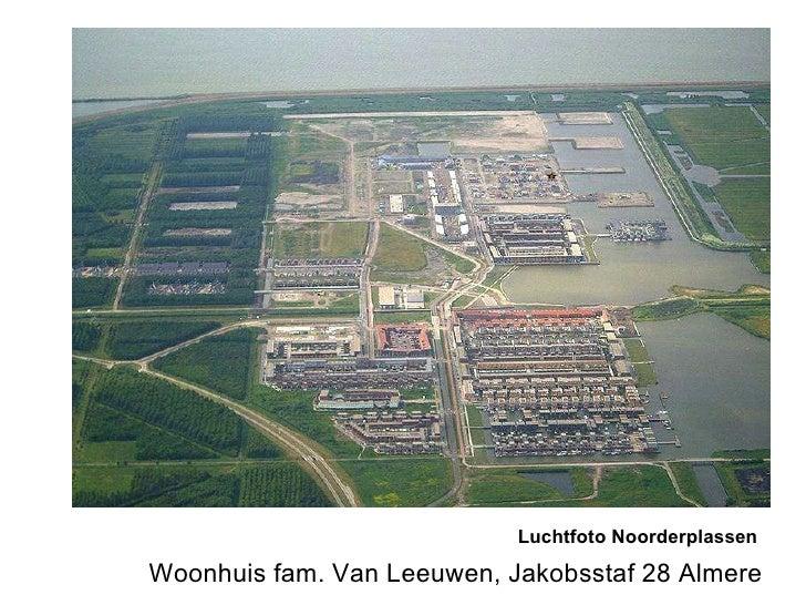 Woonhuis fam. Van Leeuwen, Jakobsstaf 28 Almere Luchtfoto Noorderplassen