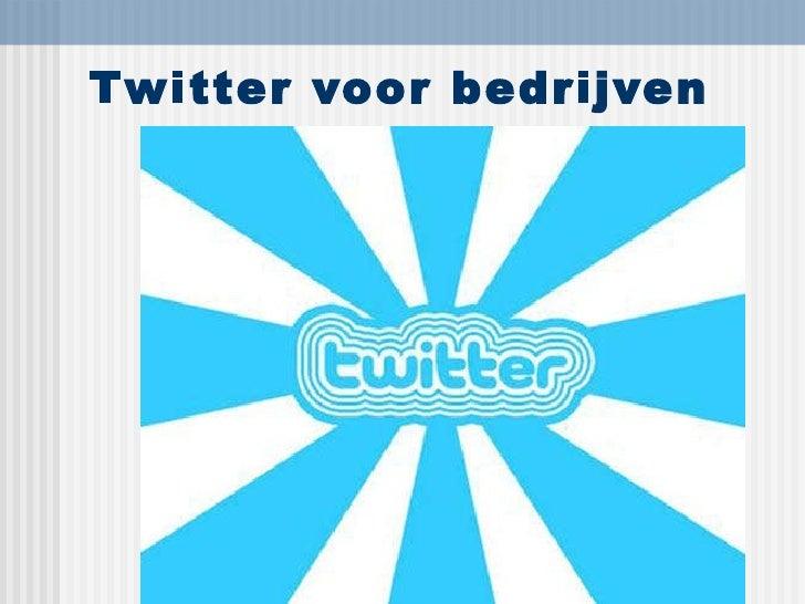 Twitter voor bedrijven Jeroen Mirck April 2010