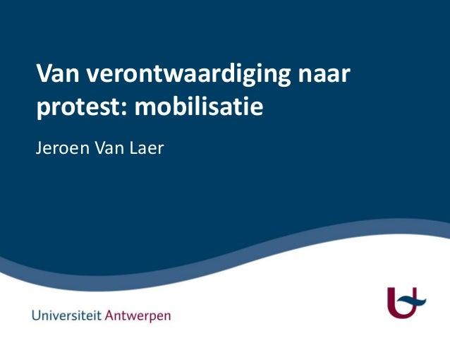 Van verontwaardiging naar protest: mobilisatie Jeroen Van Laer