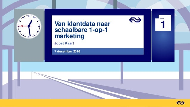 1 spoor Van klantdata naar schaalbare 1-op-1 marketing 7 december 2016