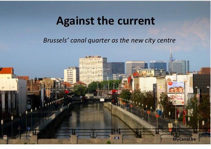 AgainstthecurrentBrussels'canalquarterasthenewcitycentre                                             MyCanal.be