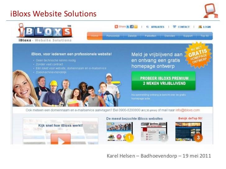 iBloxs Website Solutions                             Karel Helsen  Badhoevendorp 19 mei 2011