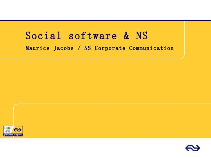 Social software & NS Maurice Jacobs / NS Corporate Communication