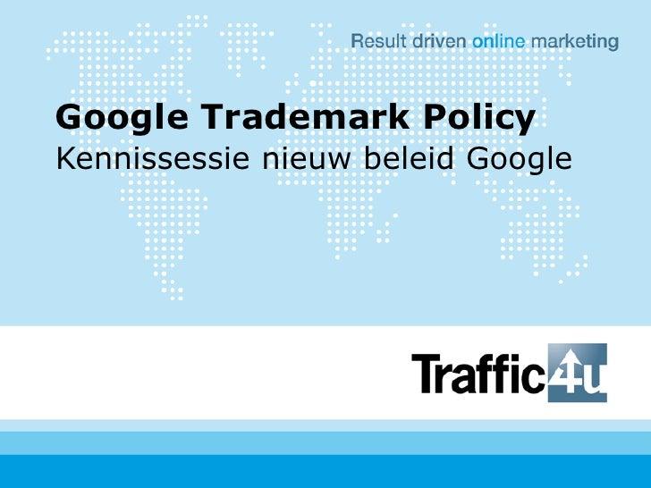 Presentatie Google merknamen beleid 7 september 2010