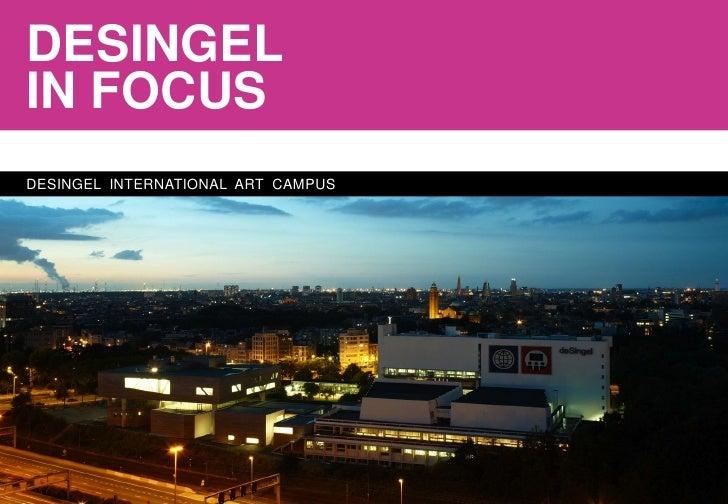 DESINGELIN FOCUSDESINGEL INTERNATIONAL ART CAMPUS