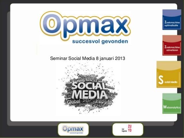 Seminar Social Media 8 januari 2013