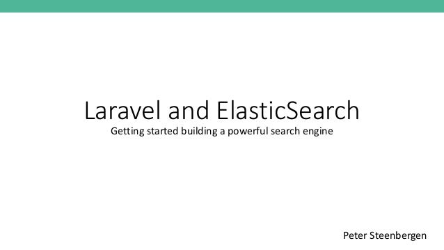 Getting started with Laravel & Elasticsearch