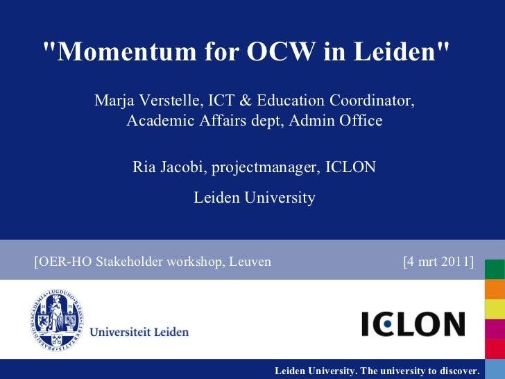 """Momentum for OCW in Leiden"" Marja Verstelle, ICT & Education Coordinator, Academic Affairs dept, Admin Office R..."