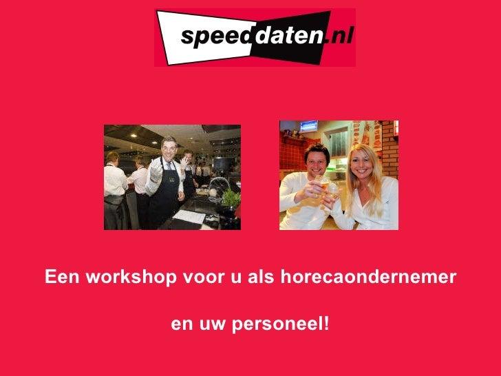 Een workshop voor u als horecaondernemer  en uw personeel!