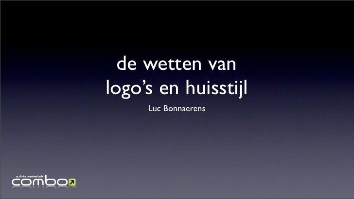 de wetten van logo's en huisstijl      Luc Bonnaerens