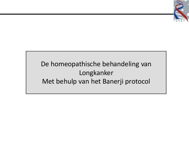 De homeopathische behandeling van           LongkankerMet behulp van het Banerji protocol