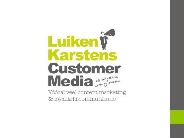 Wat kun je verwachten? • Blik op de toekomst van customer mediaperspectief • Bagage om ondernemerskeuzes te maken • Wat co...