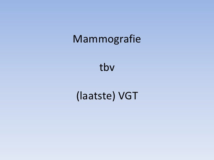 Mammografietbv(laatste) VGT<br />