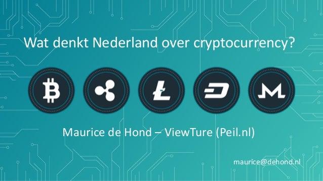 WatdenktNederlandovercryptocurrency? MauricedeHond–ViewTure(Peil.nl) maurice@dehond.nl