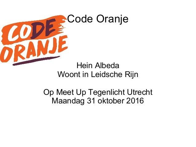 Code Oranje Hein Albeda Woont in Leidsche Rijn Op Meet Up Tegenlicht Utrecht Maandag 31 oktober 2016