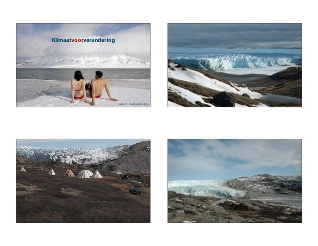 Klimaatvoorverandering                         Diemen - 10 december 2012