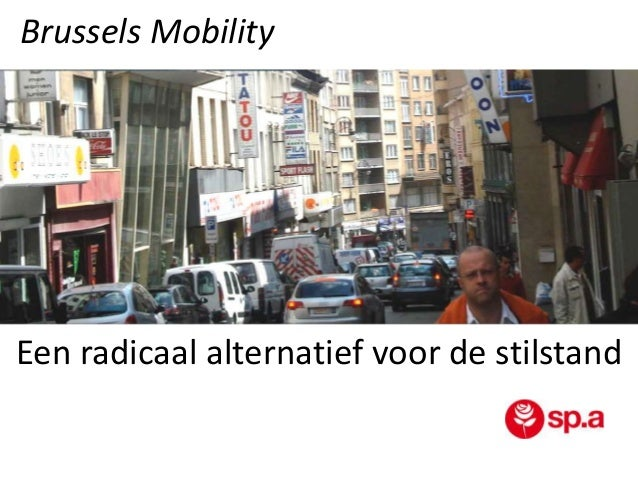 Brussels Mobility  Een radicaal alternatief voor de stilstand