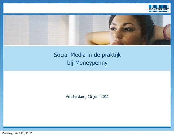 NEUTRAAL                        Social Media in de praktijk                             bij Moneypenny                    ...