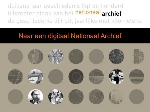 Naar een digitaal Nationaal Archief
