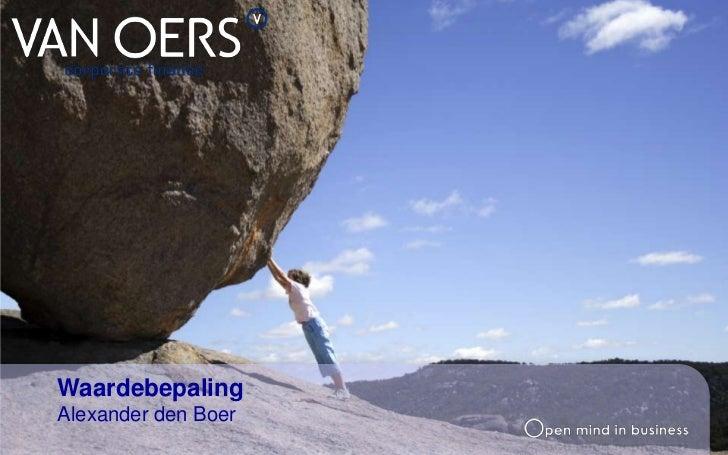 Waardebepaling<br />Alexander den Boer<br />