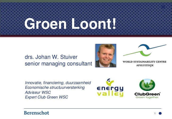 drs. Johan W. Stuiver<br />senior managing consultant<br />Innovatie, financiering, duurzaamheid<br />Economische structuu...