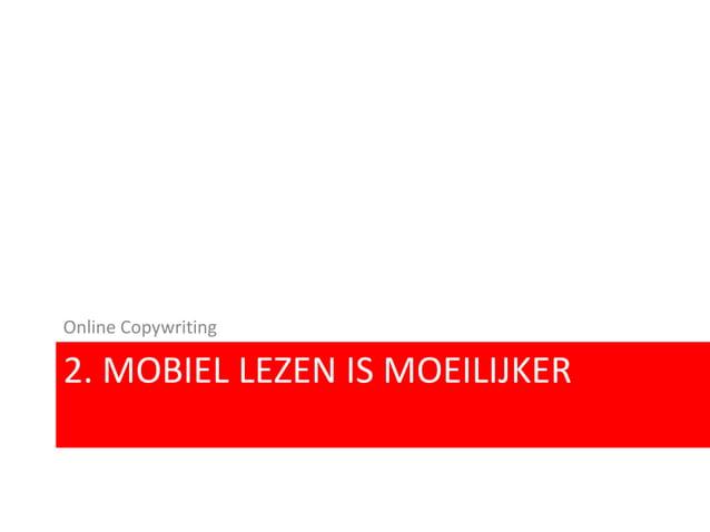 2. MOBIEL LEZEN IS MOEILIJKER Online Copywriting