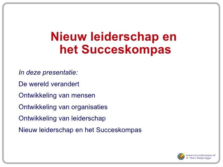 Nieuw Leiderschap en Succeskompas Slide 2