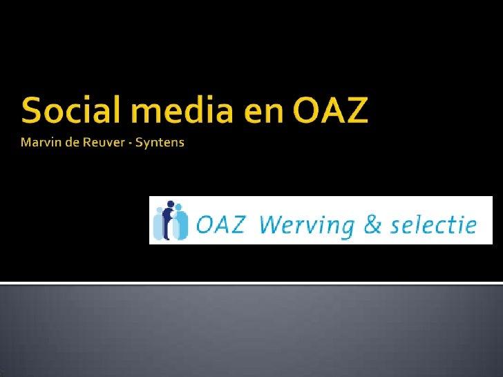  Wie is Marvin de Reuver?   Ontwikkelingen social media    Online werving en selectie    Coaching    Autoriteit met b...