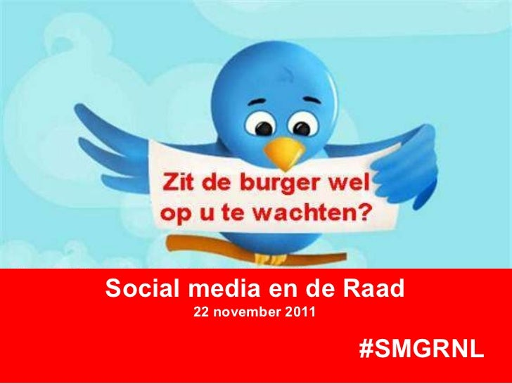 Social media en de Raad 22 november 2011 #SMGRNL