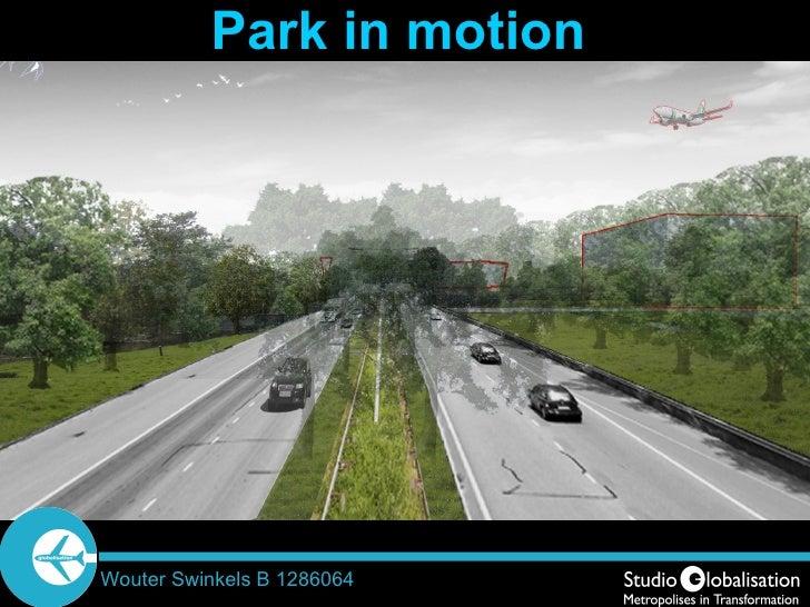 Park in motion Wouter Swinkels B 1286064