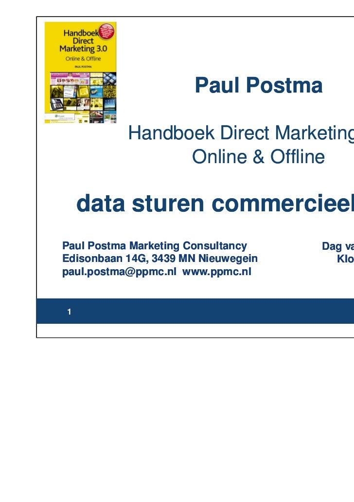 Paul Postma           Handboek Direct Marketing 3.0                 Online & Offline    data sturen commercieel procesPaul...