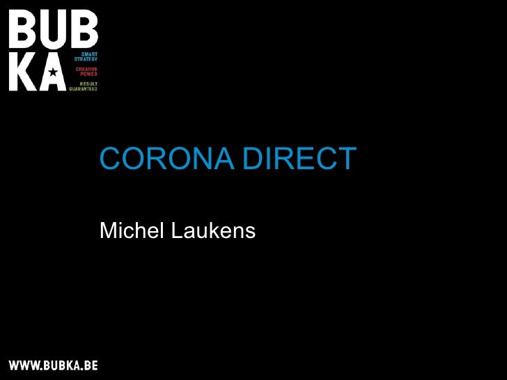 CORONA DIRECT  Michel Laukens