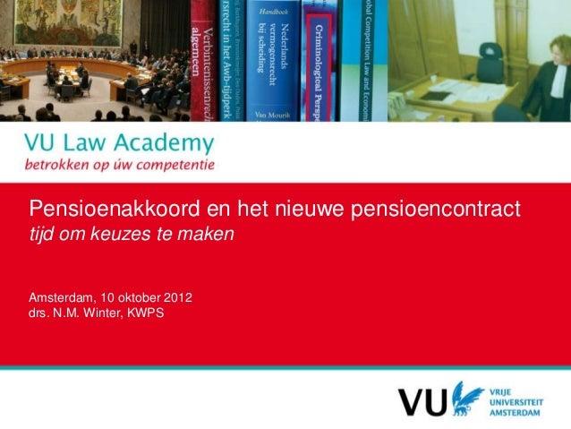 Presentatie pensioenakkoord dhr. winter 10 10-2012