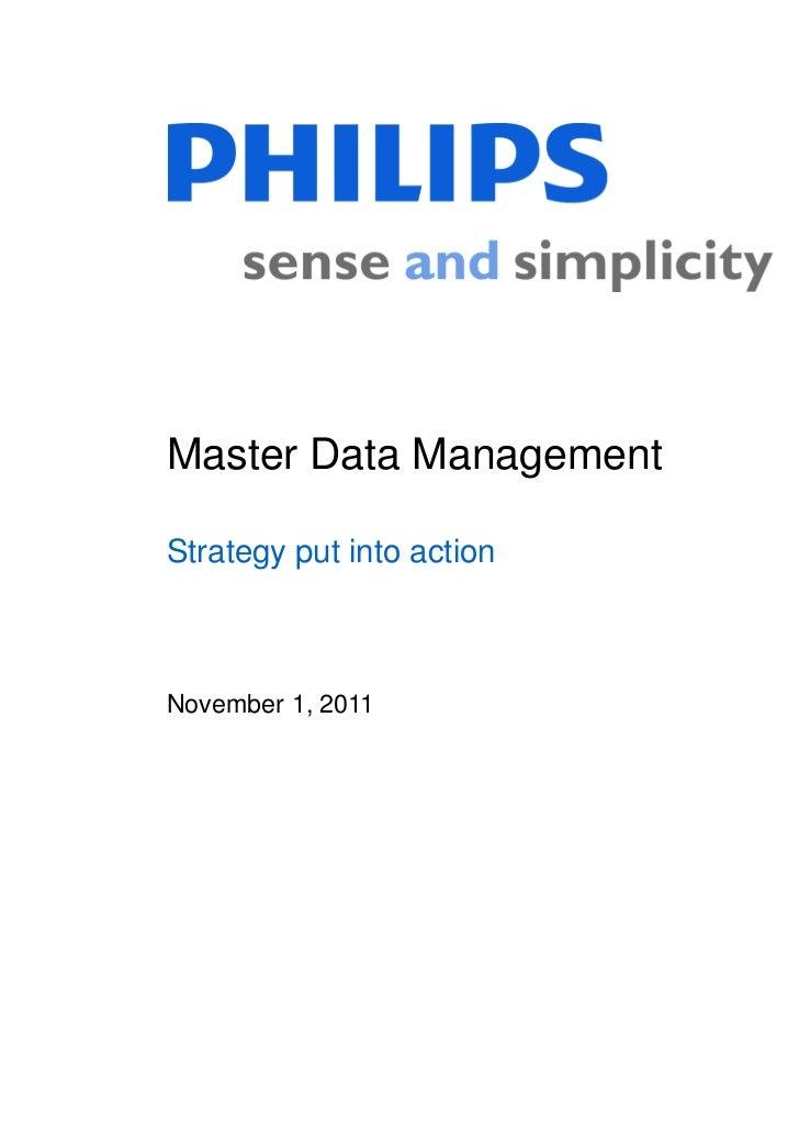 Master Data ManagementStrategy put into actionNovember 1, 2011