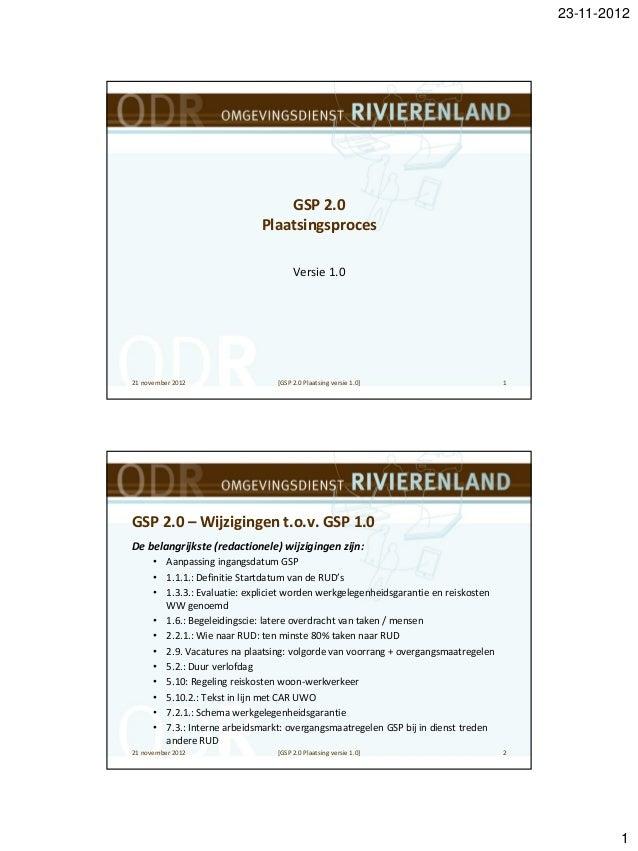 23-11-2012                                  GSP 2.0                              Plaatsingsproces                         ...