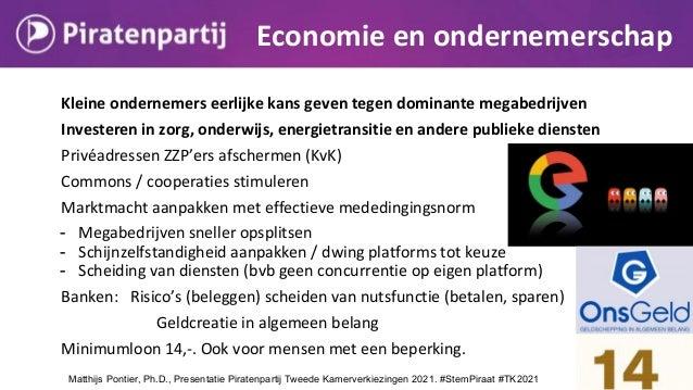 Kleine ondernemers eerlijke kans geven tegen dominante megabedrijven Investeren in zorg, onderwijs, energietransitie en an...