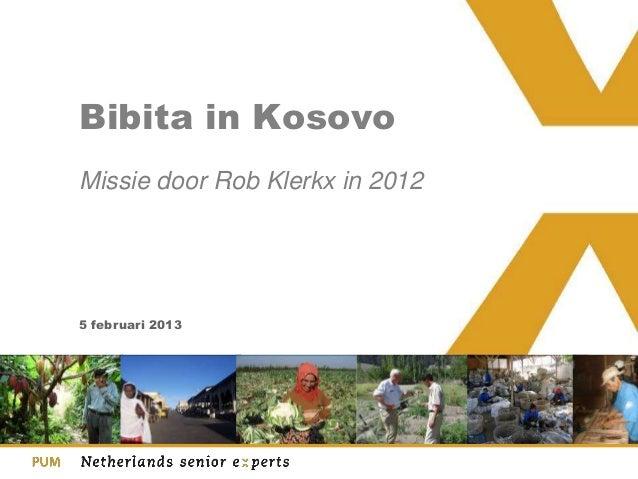 Bibita in KosovoMissie door Rob Klerkx in 20125 februari 2013