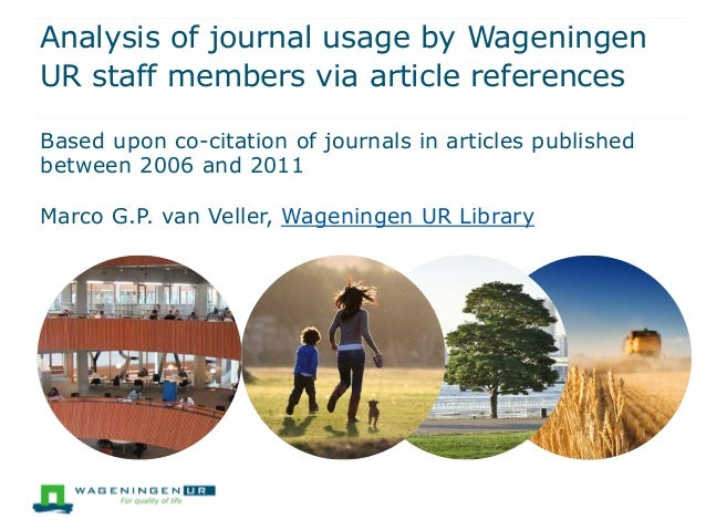 Analysis of journal usage by WageningenUR staff members via article referencesBased upon co-citation of journals in articl...