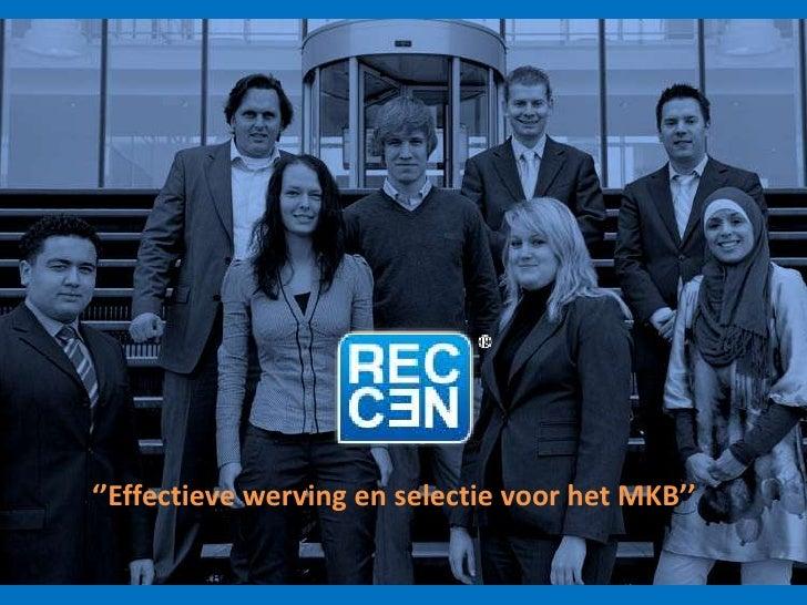 ''Effectieve werving en selectie voor het MKB''<br />