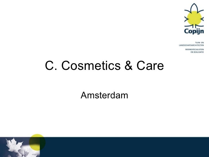 C. Cosmetics & Care Amsterdam