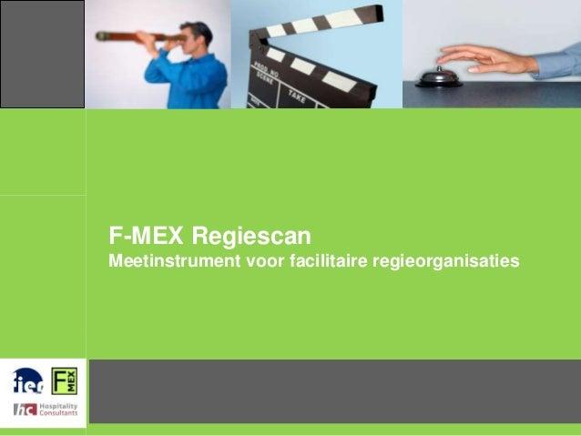 F-MEX Regiescan Meetinstrument voor facilitaire regieorganisaties