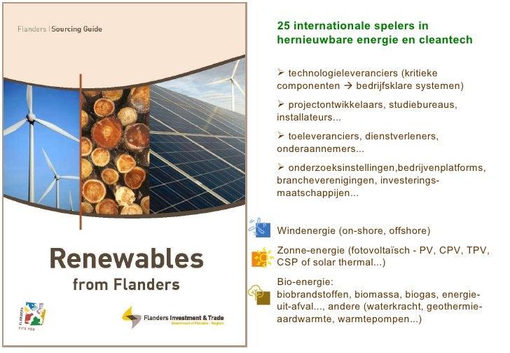 <ul><li>25 internationale spelers in hernieuwbare energie en cleantech </li></ul><ul><li>technologieleveranciers (kritieke...