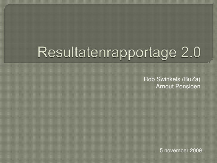 Rob Swinkels (BuZa) Arnout Ponsioen 5 november 2009
