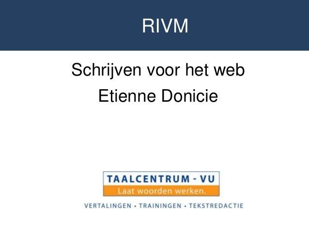 RIVM Schrijven voor het web Etienne Donicie