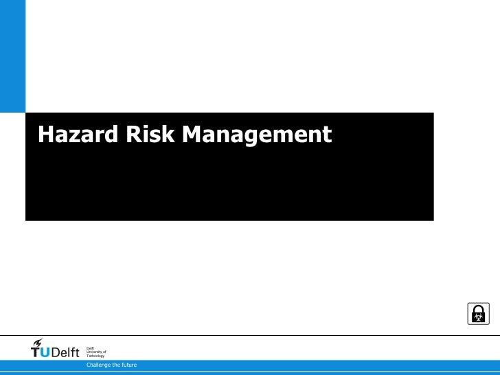 Hazard Risk Management Bio security & Dual use