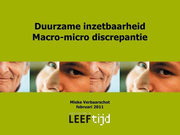 Duurzame inzetbaarheidMacro-micro discrepantie       Mieke Verbaarschot          februari 2011