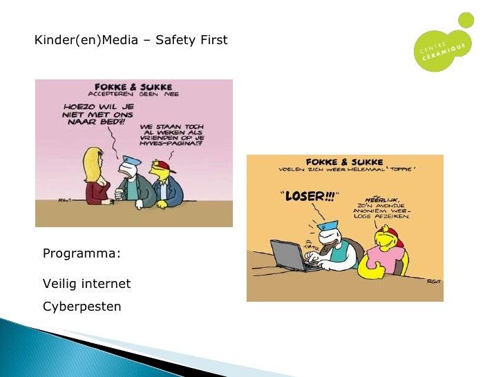 Kinder(en)Media – Safety First Programma: Veilig internet Cyberpesten